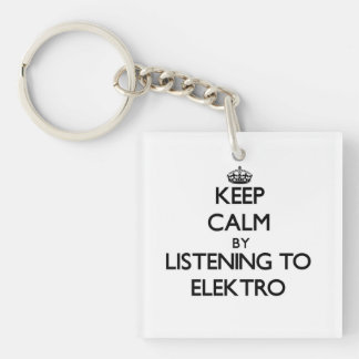 Guarde la calma escuchando ELEKTRO Llaveros