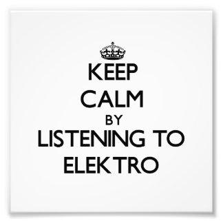 Guarde la calma escuchando ELEKTRO Impresiones Fotograficas