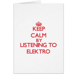 Guarde la calma escuchando ELEKTRO Felicitacion