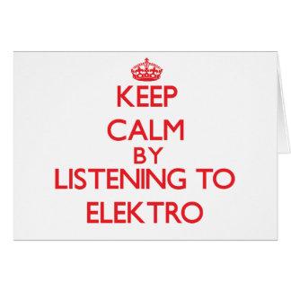 Guarde la calma escuchando ELEKTRO Tarjetas