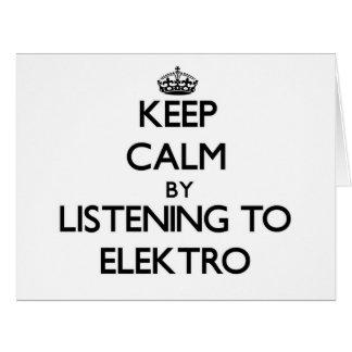Guarde la calma escuchando ELEKTRO Tarjetón