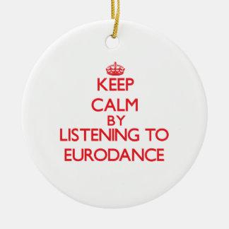 Guarde la calma escuchando EURODANCE Ornato