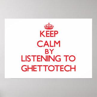 Guarde la calma escuchando GHETTOTECH Impresiones
