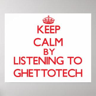 Guarde la calma escuchando GHETTOTECH Posters