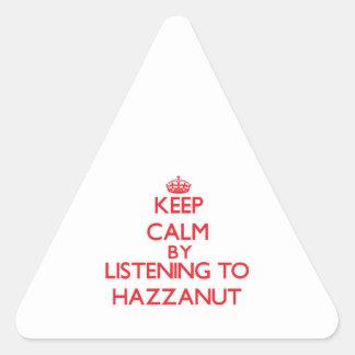Guarde la calma escuchando HAZZANUT