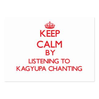 Guarde la calma escuchando KAGYUPA QUE CANTA Tarjetas Personales