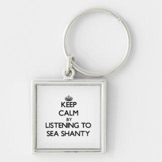 Guarde la calma escuchando la CHABOLA de MAR Llavero Personalizado