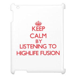 Guarde la calma escuchando la FUSIÓN de HIGHLIFE