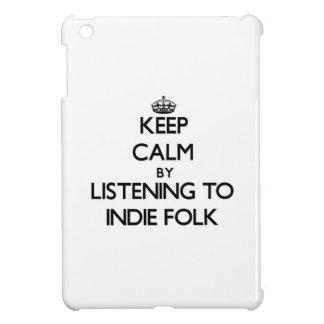 Guarde la calma escuchando la GENTE del INDIE