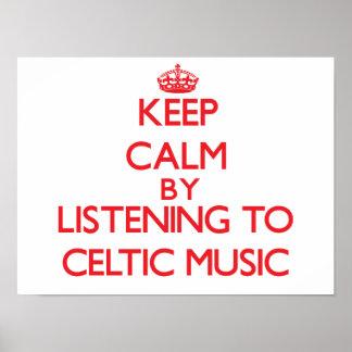 Guarde la calma escuchando la MÚSICA CÉLTICA Posters