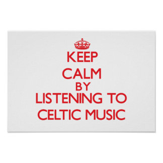 Guarde la calma escuchando la MÚSICA CÉLTICA Poster