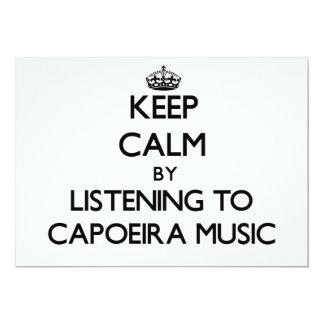Guarde la calma escuchando la MÚSICA de CAPOEIRA Invitación 12,7 X 17,8 Cm