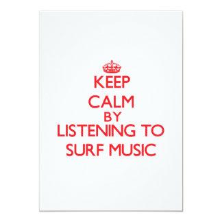 """Guarde la calma escuchando la MÚSICA de la RESACA Invitación 5"""" X 7"""""""