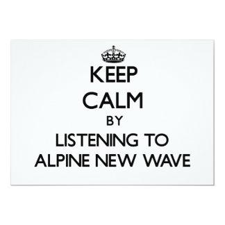 Guarde la calma escuchando la NUEVA OLA ALPINA Invitaciones Personalizada