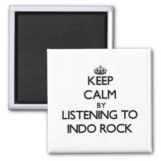 Guarde la calma escuchando la ROCA de INDO Imanes Para Frigoríficos