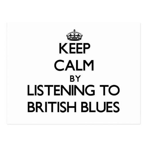 Guarde la calma escuchando los AZULES BRITÁNICOS Postales