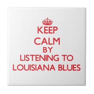 Guarde la calma escuchando los AZULES de LUISIANA