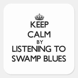 Guarde la calma escuchando los AZULES del PANTANO