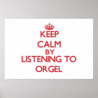 Guarde la calma escuchando ORGEL Poster