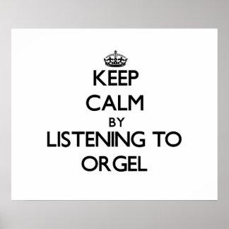 Guarde la calma escuchando ORGEL Impresiones