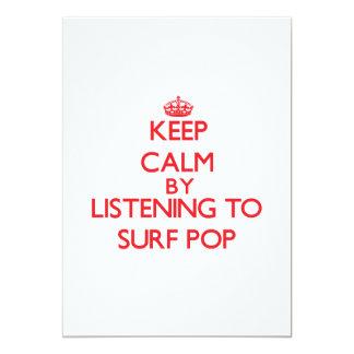 """Guarde la calma escuchando PARA PRACTICAR SURF EL Invitación 5"""" X 7"""""""