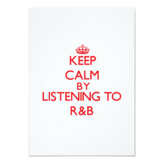 Guarde la calma escuchando R&B Invitacion Personalizada