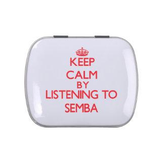 Guarde la calma escuchando SEMBA