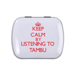 Guarde la calma escuchando TAMBU