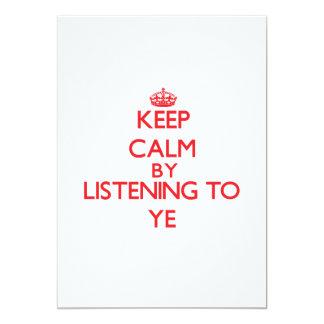 Guarde la calma escuchando YE Comunicado