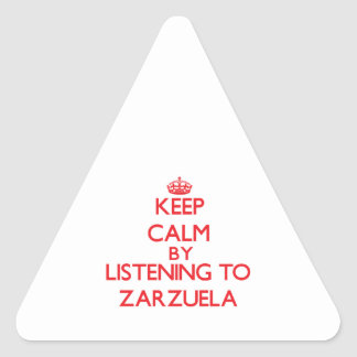 Guarde la calma escuchando ZARZUELA