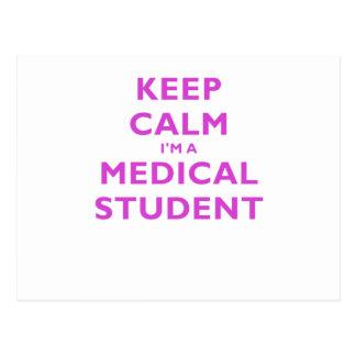 Guarde la calma Im un estudiante de medicina Postales