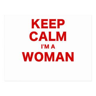 Guarde la calma Im una mujer Postales