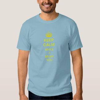 guarde la calma mientras que le amarro camiseta camisas