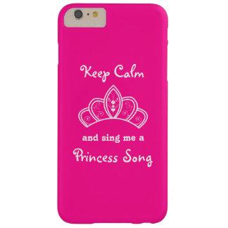 Guarde la calma para cantarme una princesa Song Funda Barely There iPhone 6 Plus