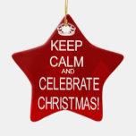 Guarde la calma para celebrar el ornamento del ornamentos de navidad