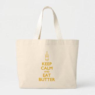 Guarde la calma para comer la mantequilla bolsa tela grande