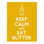 Guarde la calma para comer la mantequilla postal