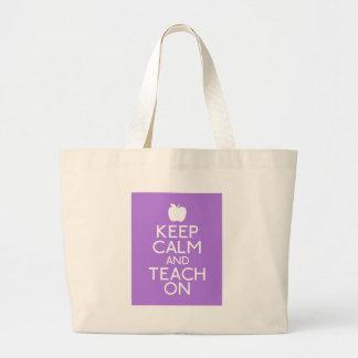 Guarde la calma para enseñar encendido bolsa tela grande