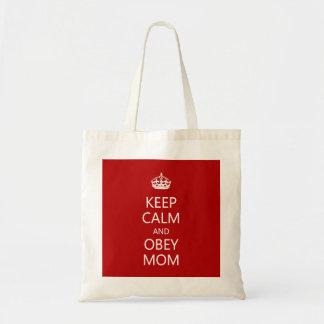 Guarde la calma para obedecer el día de madre de bolsa tela barata