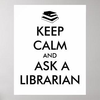 Guarde la calma para pedir a un bibliotecario los póster
