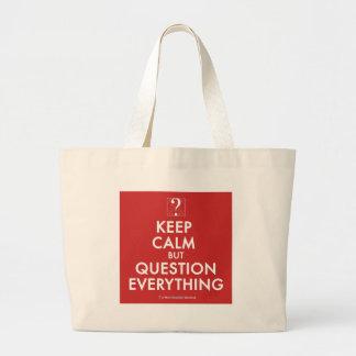 Guarde la calma pero la pregunta todo bolsa tela grande