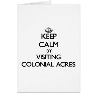 Guarde la calma por los acres coloniales que tarjeta de felicitación