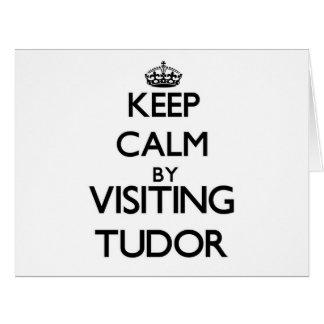 Guarde la calma por Tudor que visita Massachusetts Felicitaciones