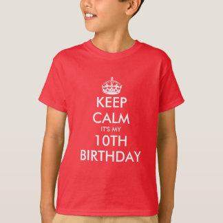 Guarde la calma que es mi 10ma camiseta del