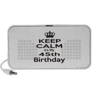 Guarde la calma que es mi 45.o cumpleaños laptop altavoces