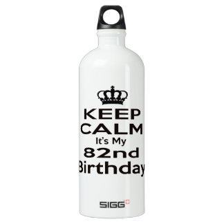 Guarde la calma que es mi 82.o cumpleaños