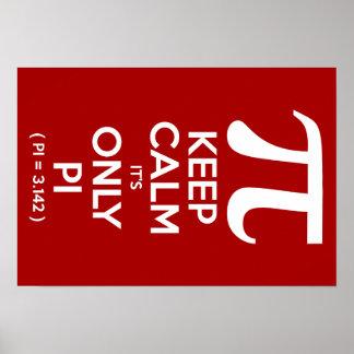 Guarde la calma que es solamente pi (pi = 3,142) póster