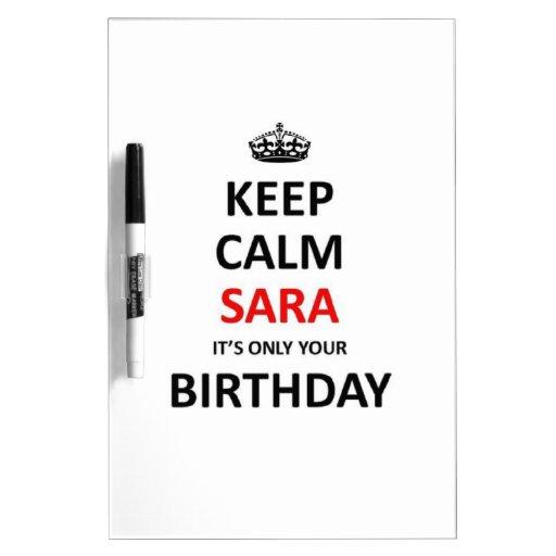 Guarde la calma que es solamente su cumpleaños tablero blanco