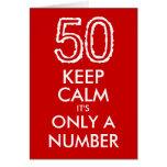 Guarde la calma que es solamente una 50.a tarjeta