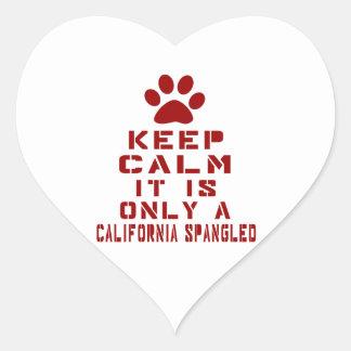 Guarde la calma que es solamente una California Pegatina En Forma De Corazón